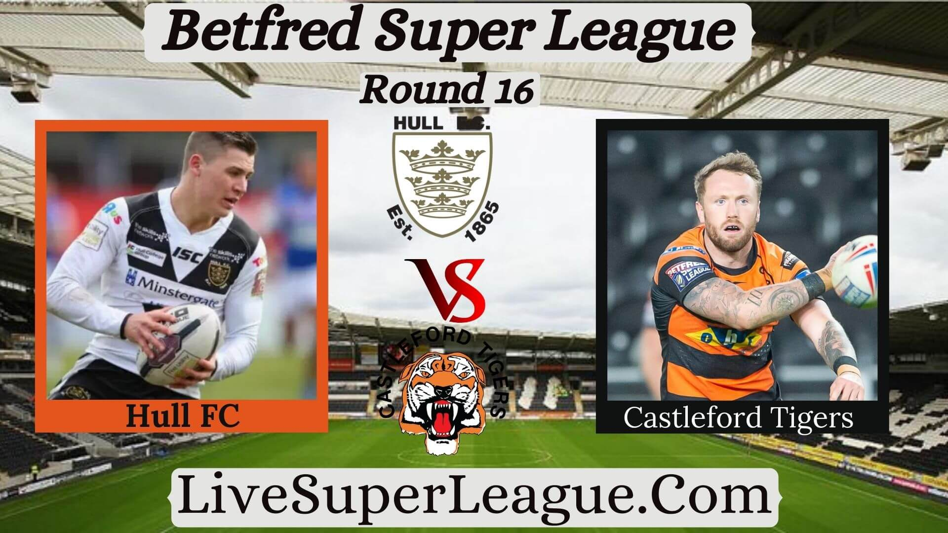 live-hull-fc-vs-castleford-tigers-coverage