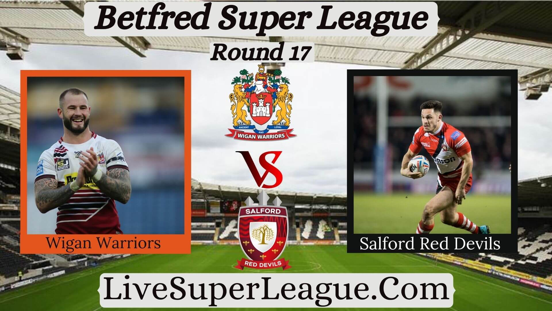 live-wigan-warriors-vs-salford-red-devils-streaming