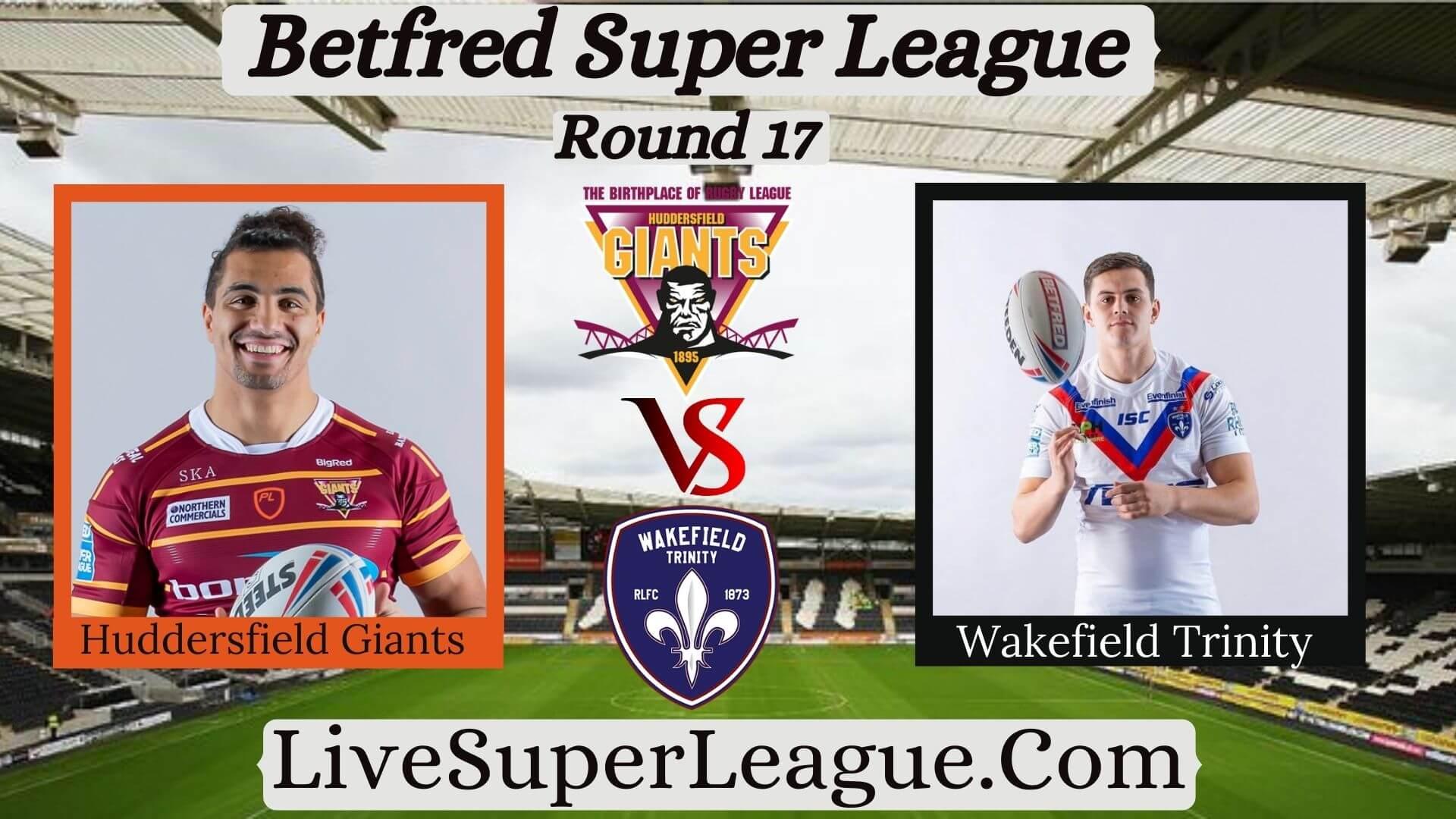 watch-huddersfield-giants-vs-wakefield-trinity-telecast