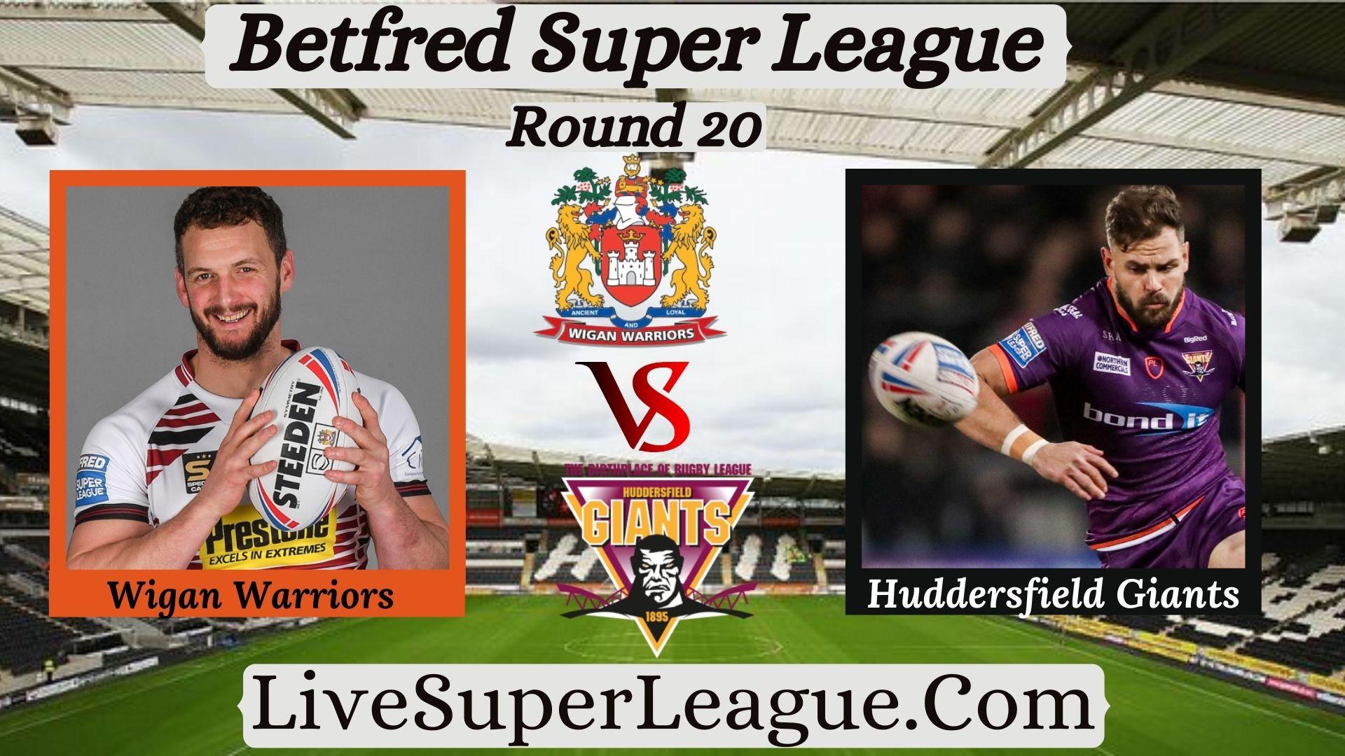 live-huddersfield-giants-vs-wigan-warriors-telecast