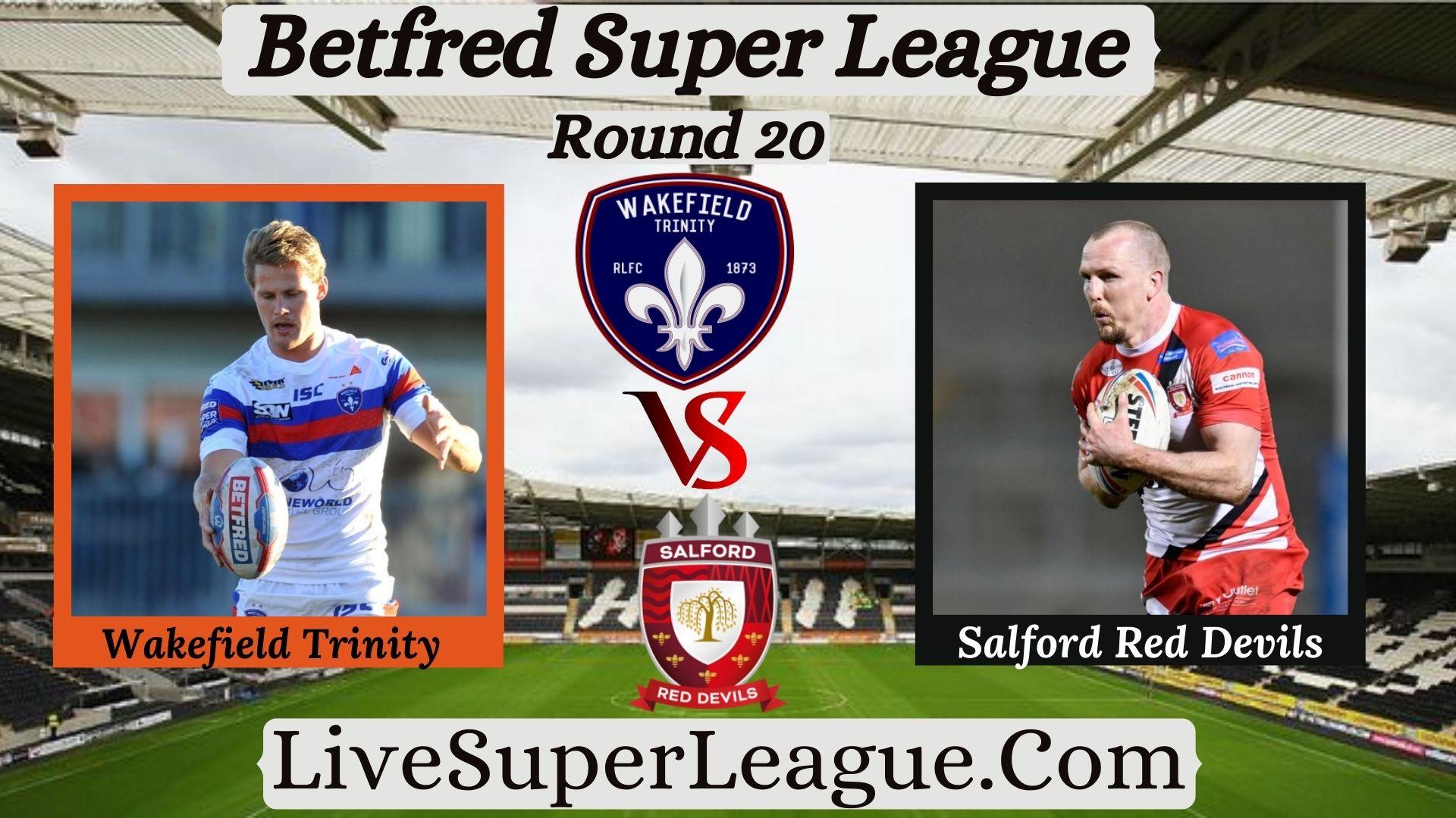 live-wakefield-trinity-vs-salford-red-devils-coverage