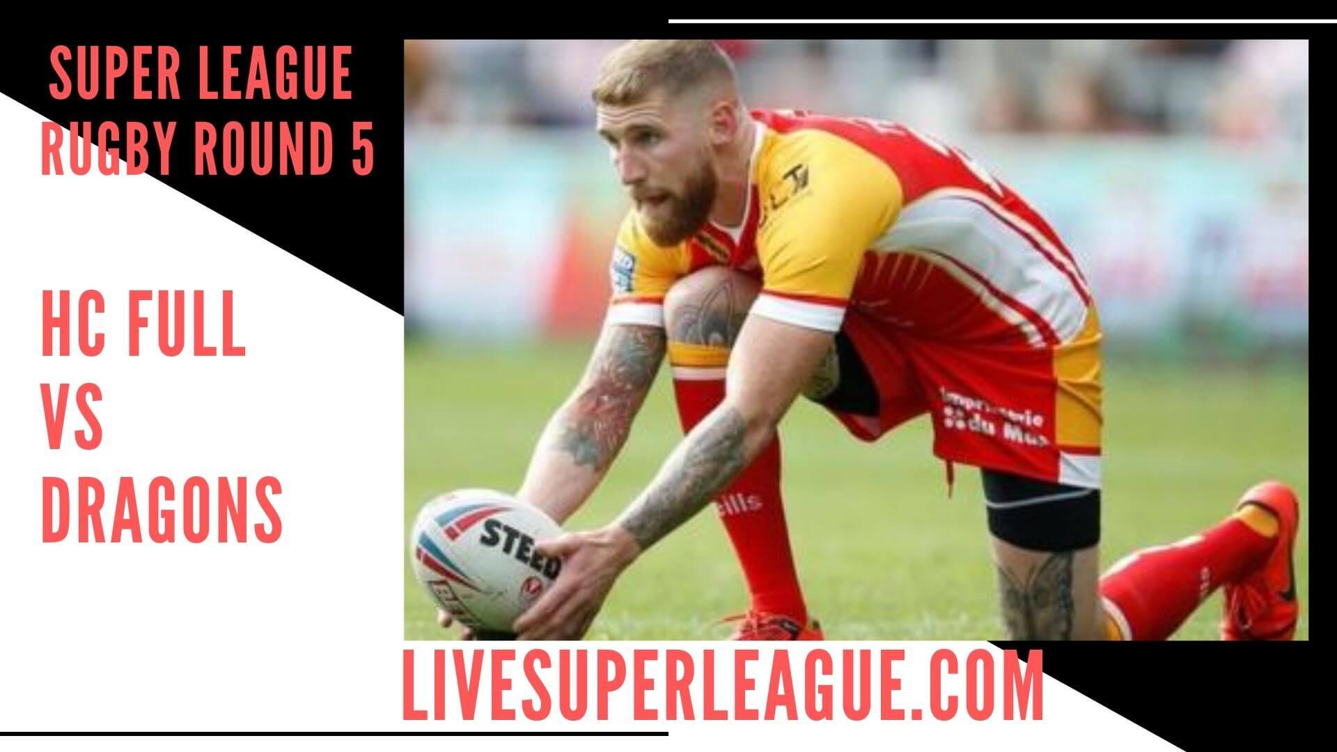 Hull Fc Vs Catalan Dragons Live Stream   Round 5