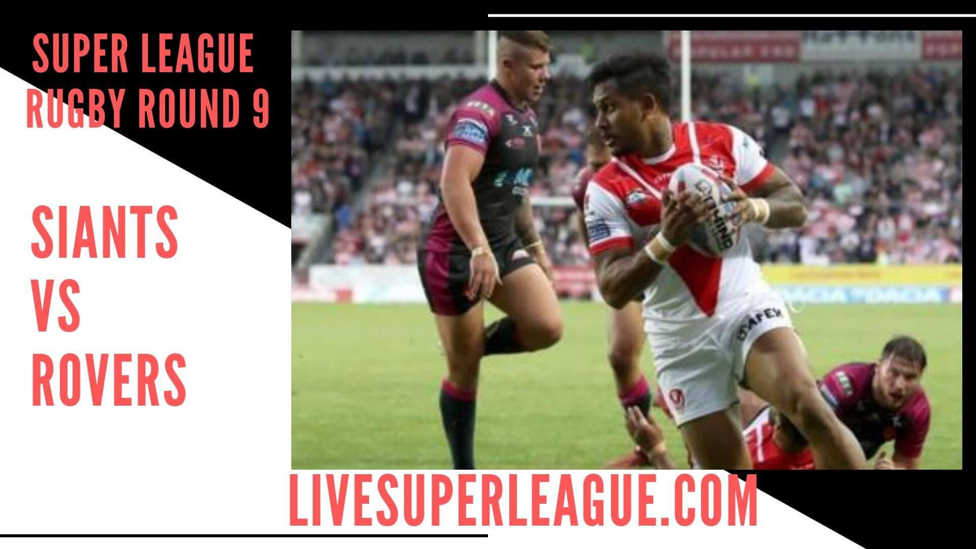 St Helens Vs Hull Kingston Rovers Live Stream   Round 9