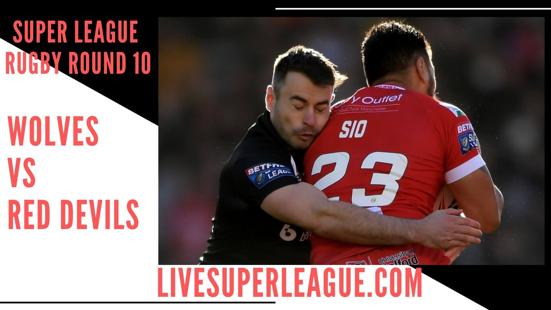 Warrington Wolves Vs Salford Red Devils Live Stream   Round 10