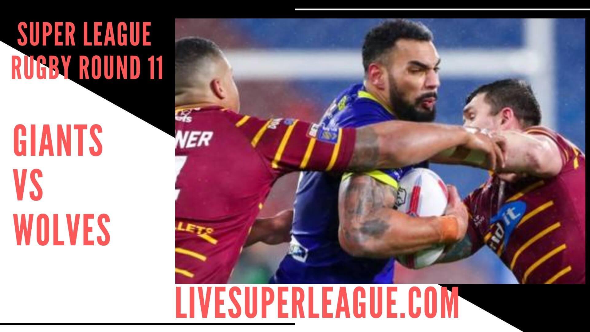 Huddersfield Giants Vs Warrington Wolves Live Stream   Round 11