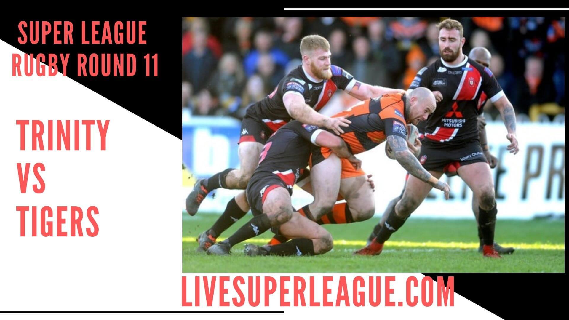 Wakefield Trinity Vs Castleford Tigers Live Stream   Round 11