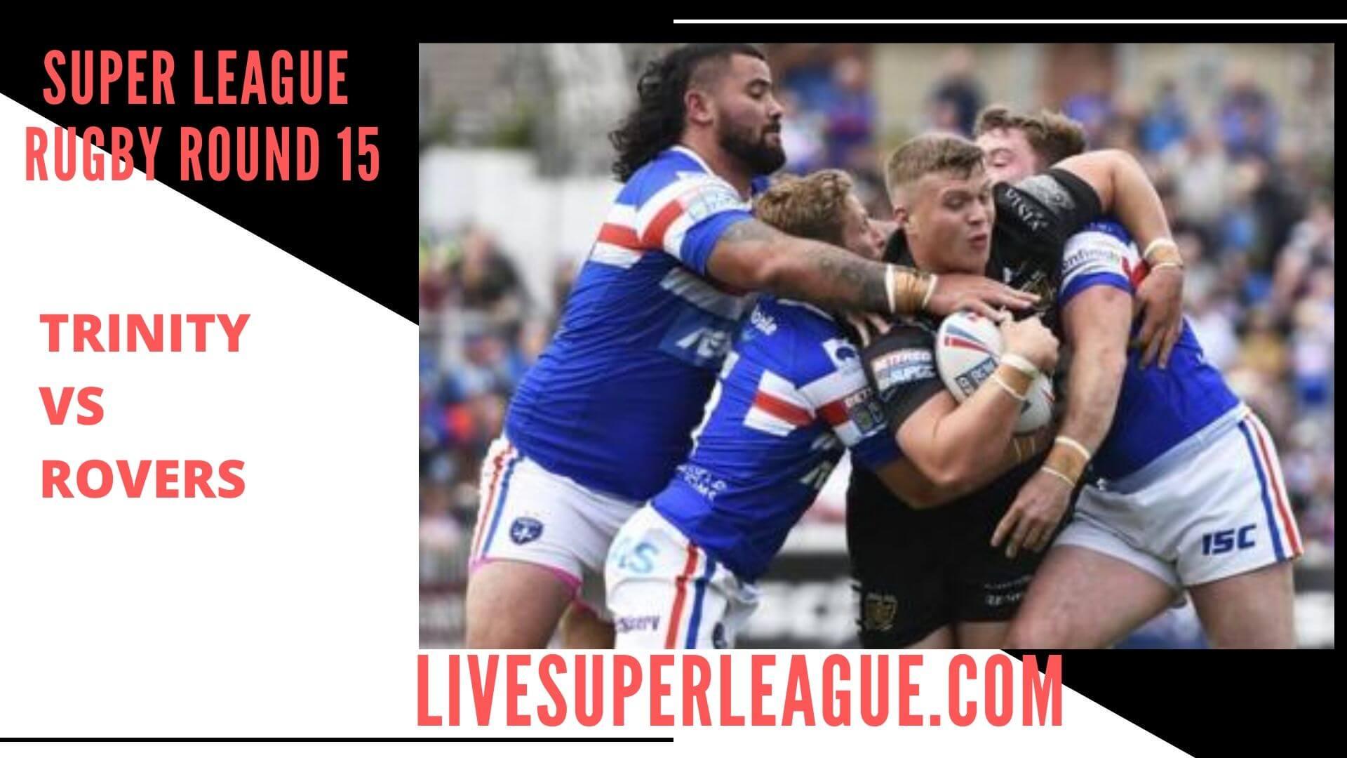 Wakefield Trinity Vs Hull Kingston Rovers Live Stream   Round 15