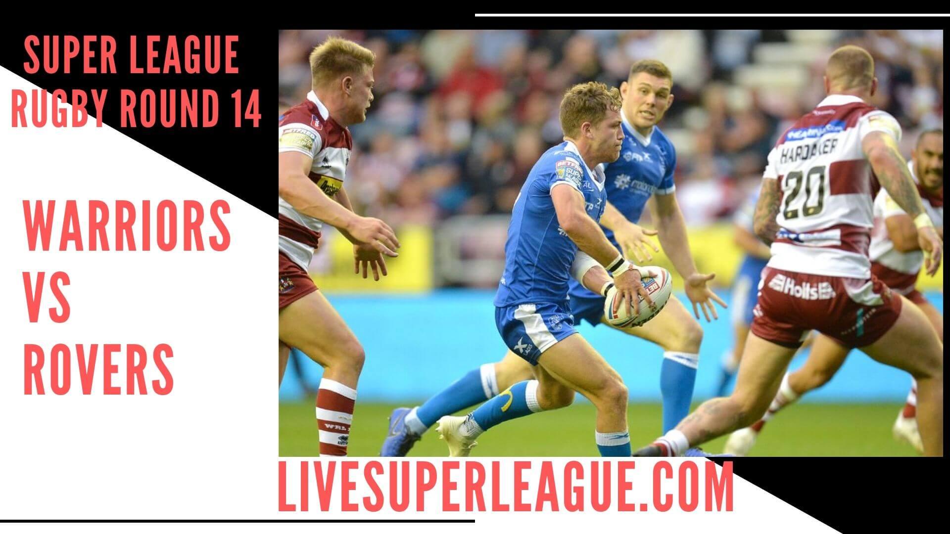 Wigan Warriors Vs Hull Kingston Rovers Live Stream   Round 14