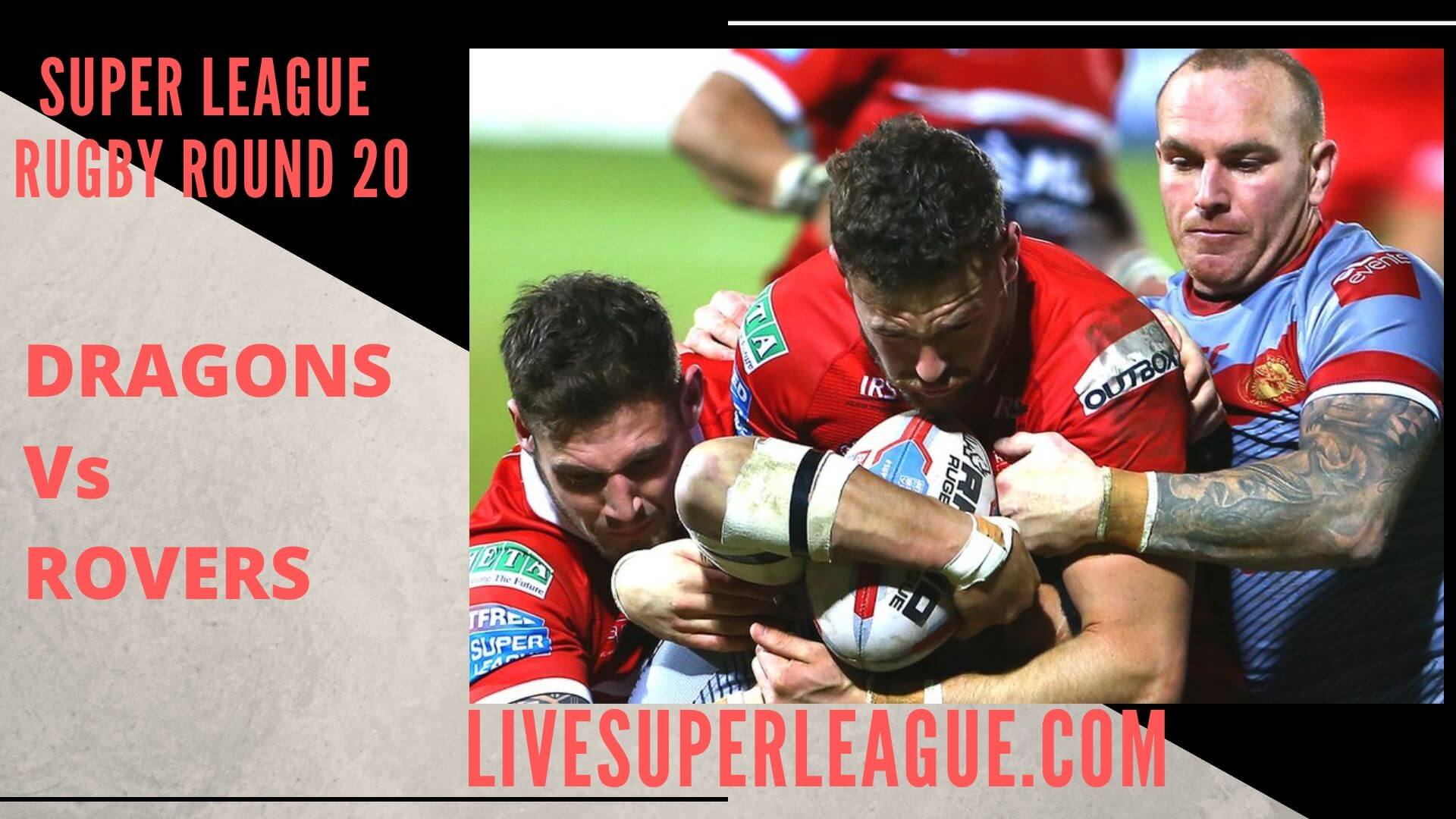 Catalans Dragons Vs Hull Kingston Rovers Live Stream | Round 20: Full Match Replay