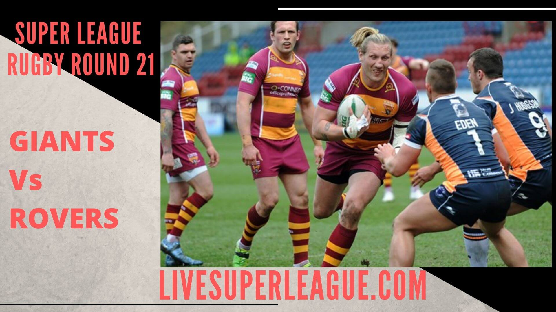 Huddersfield Giants Vs Hull Kingston Rovers Live Stream | Round 21: Full Match Replay