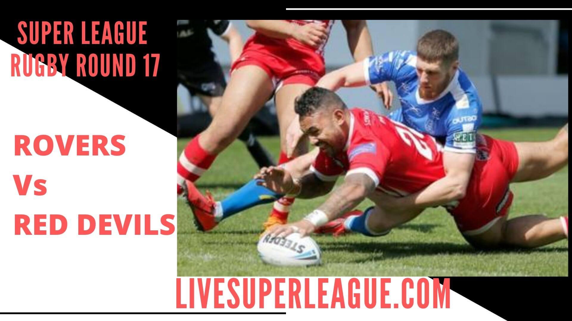 Hull Kingston Rovers Vs Salford Red Devils Live Stream   Round 17
