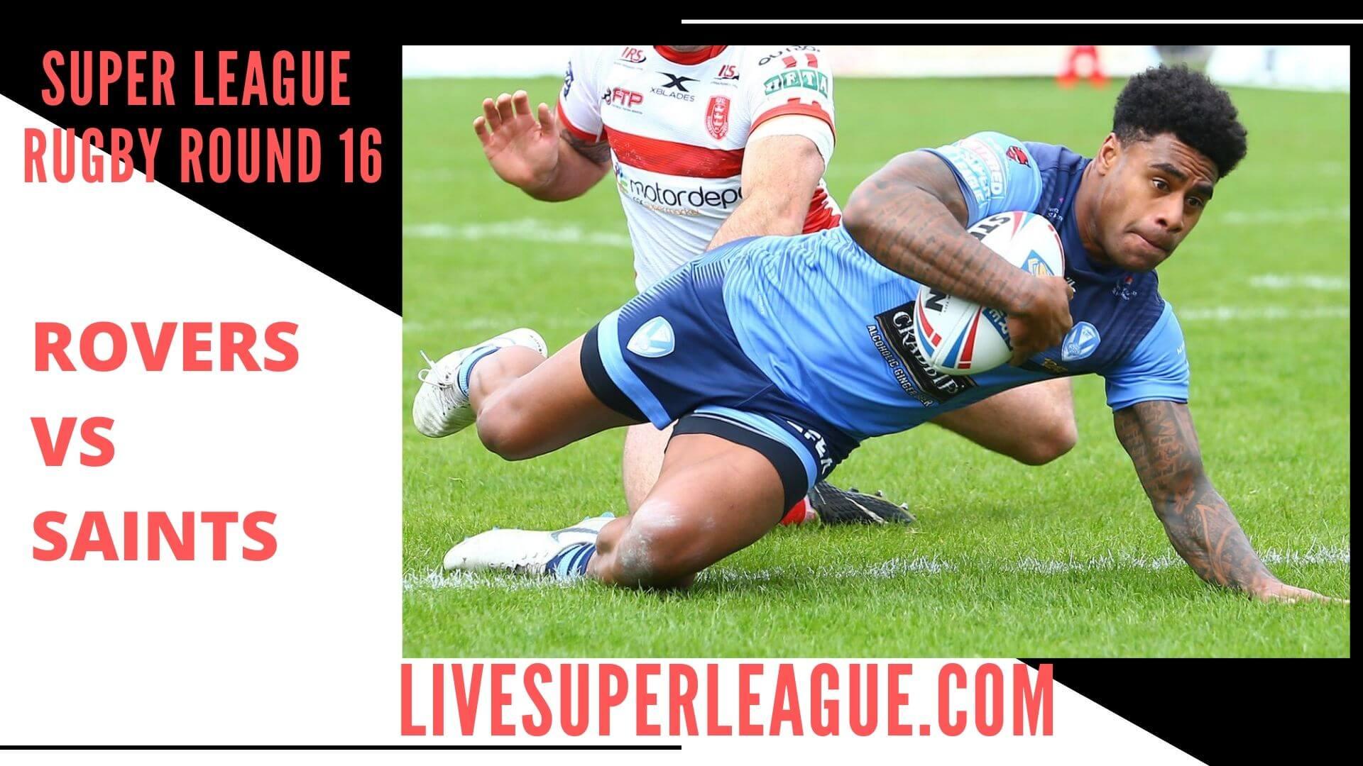 Hull Kingston Rovers Vs St Helens Live Stream   Round 16