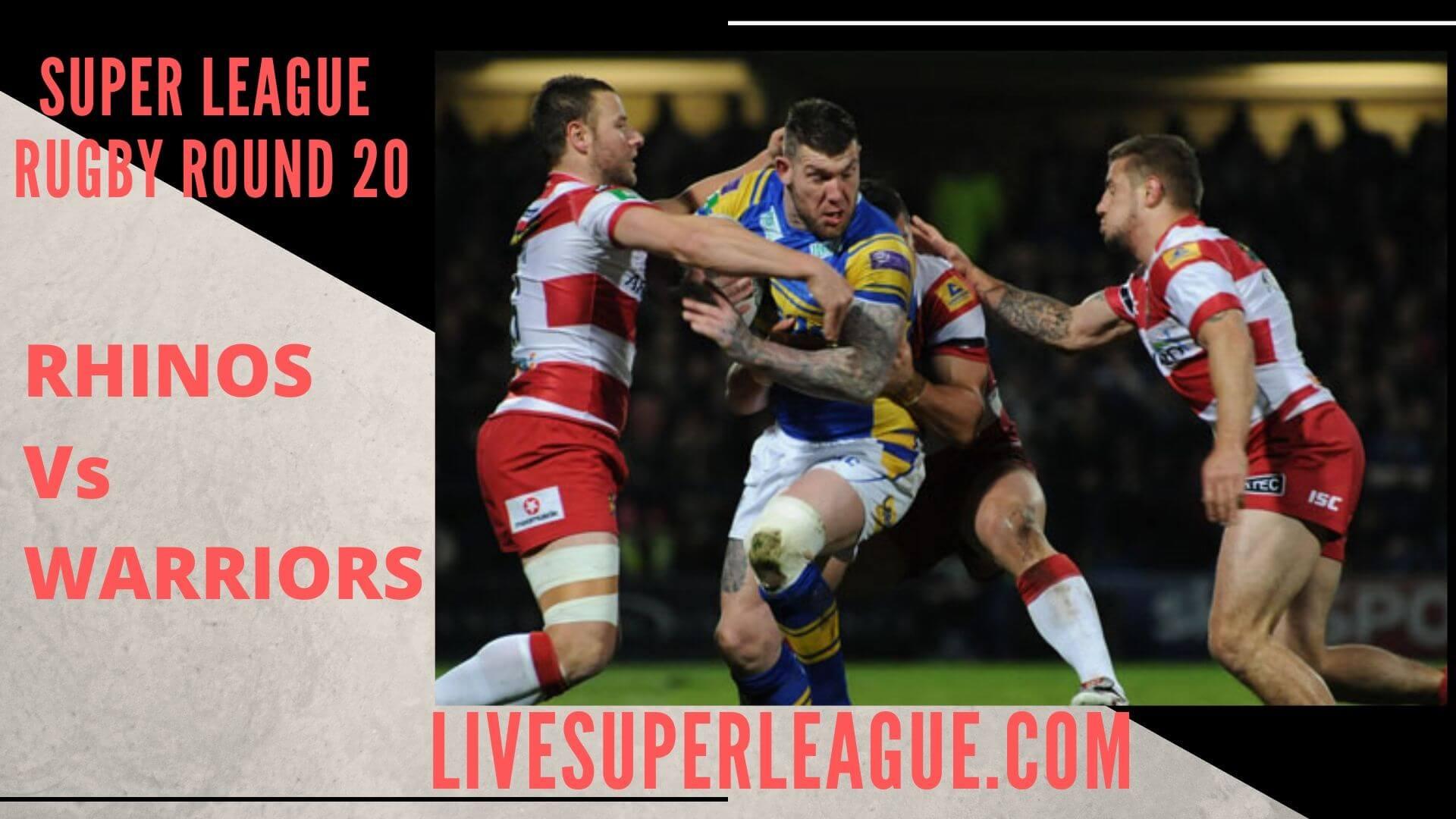 Leeds Rhinos Vs Wigan Warriors Live Stream   Round 20