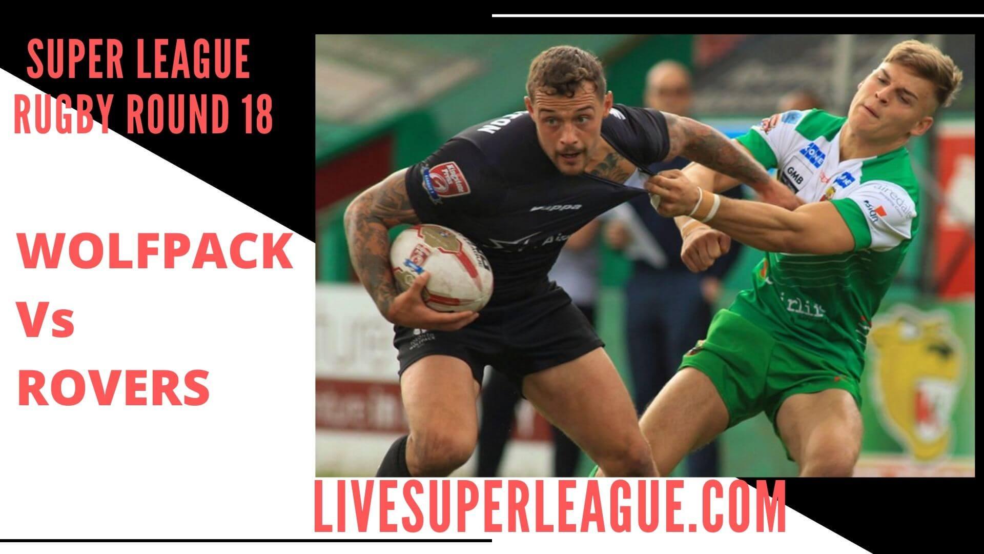 Toronto Wolfpack Vs Hull Kingston Rovers Live Stream   Round 18