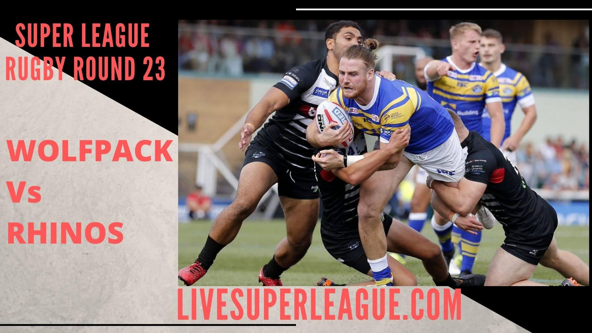 Toronto Wolfpack Vs Leeds Rhinos Live Stream   Round 23