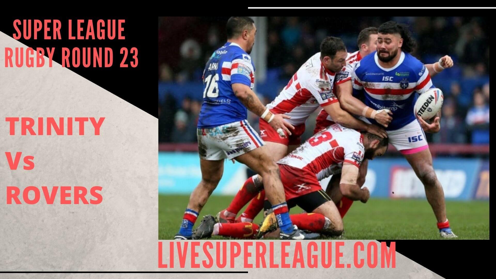 Wakefield Trinity Vs Hull Kingston Rovers Live Stream   Round 23