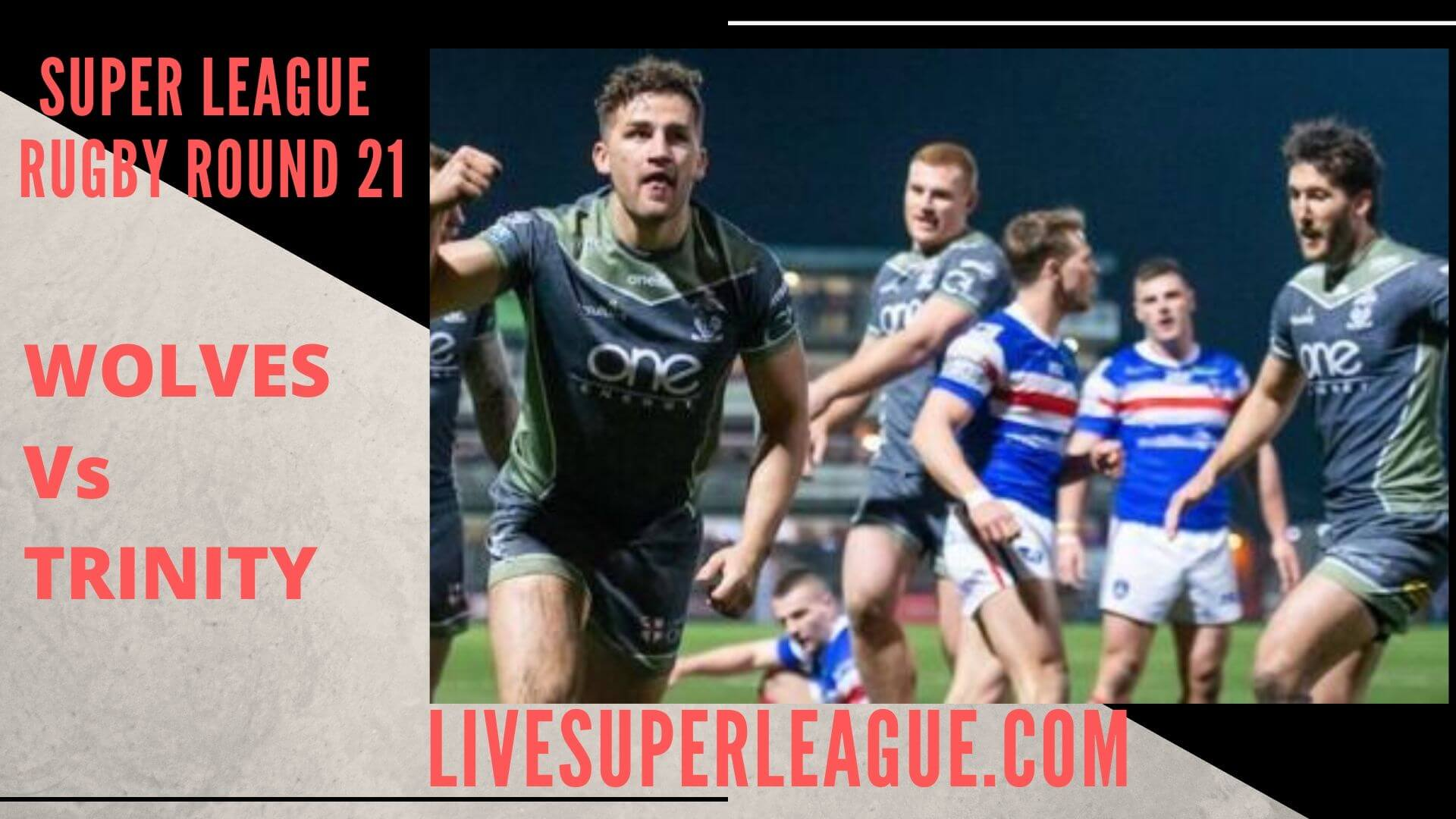 Warrington Wolves Vs Wakefield Trinity Live Stream | Round 21: Full Match Replay
