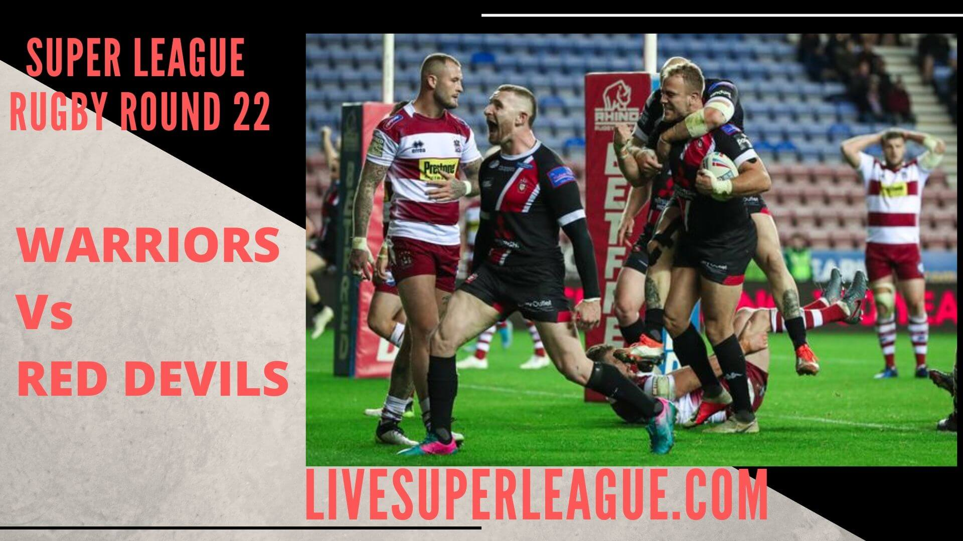 Wigan Warriors Vs Salford Red Devils Live Stream | Round 22: Full Match Replay