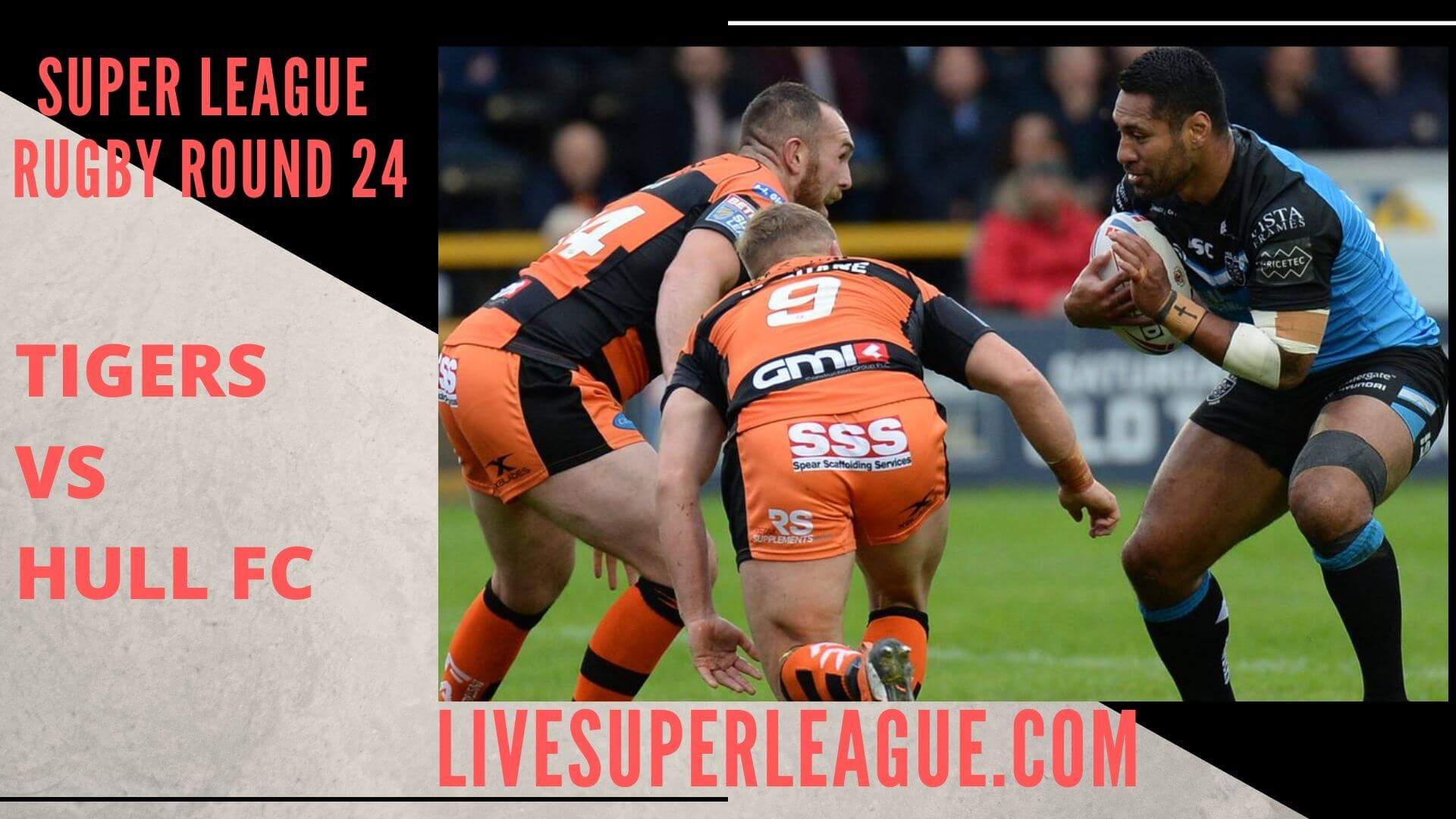 Castleford Tigers Vs Hull Fc Live Stream | Round 24: Full Match Replay