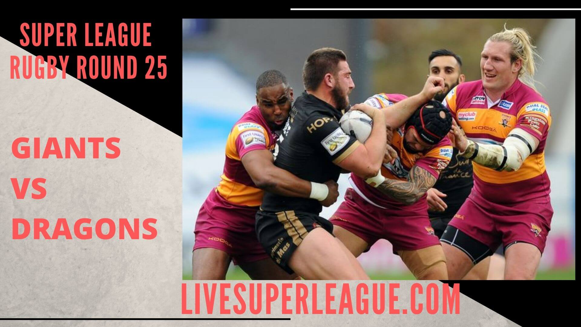 Huddersfield Giants Vs Catalans Dragons Live Stream | Round 25: Full Match Replay