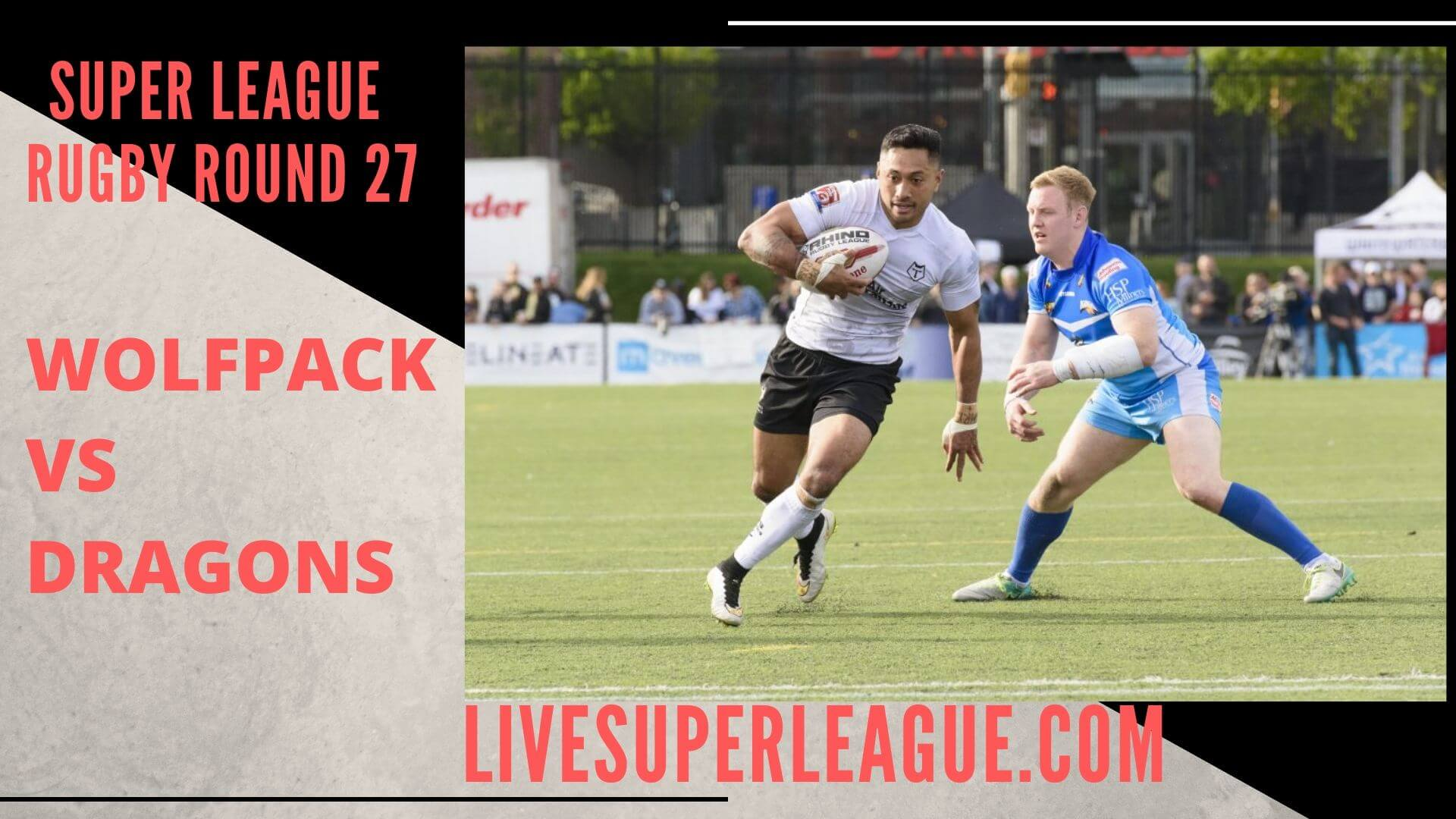 Toronto Wolfpack Vs Catalan Dragons Live Stream | Round 27: Full Match Replay