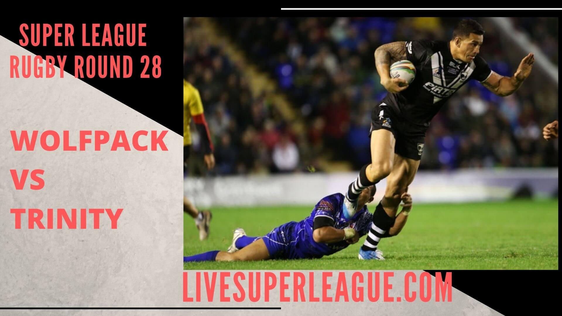 Toronto Wolfpack Vs Wakefield Trinity Live Stream   Round 28