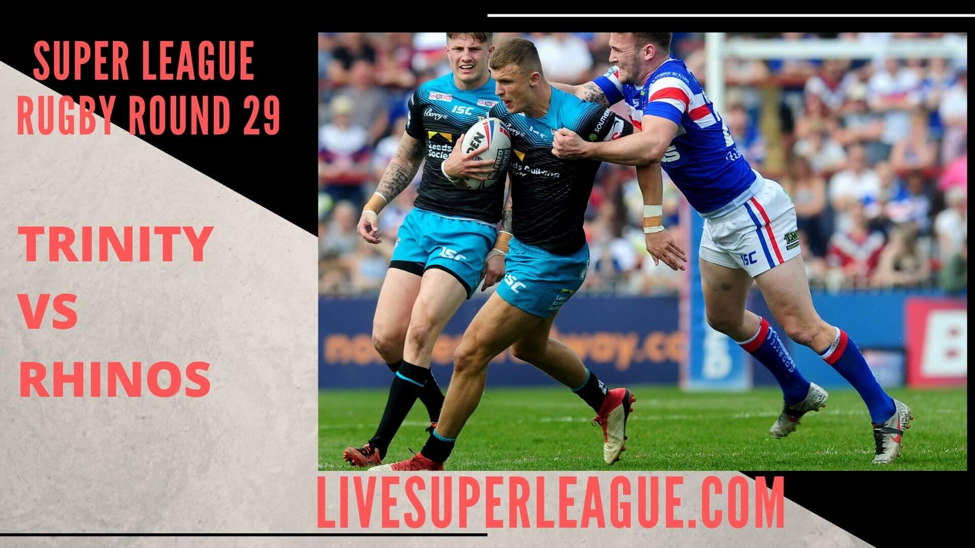 Wakefield Trinity Vs Leeds Rhinos Live Stream   Round 29