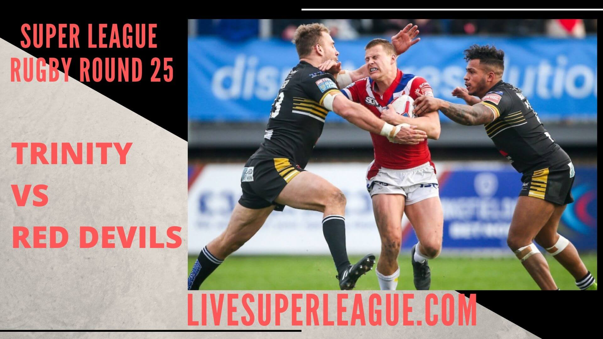 Wakefield Trinity Vs Salford Red Devils Live Stream | Round 25: Full Match Replay