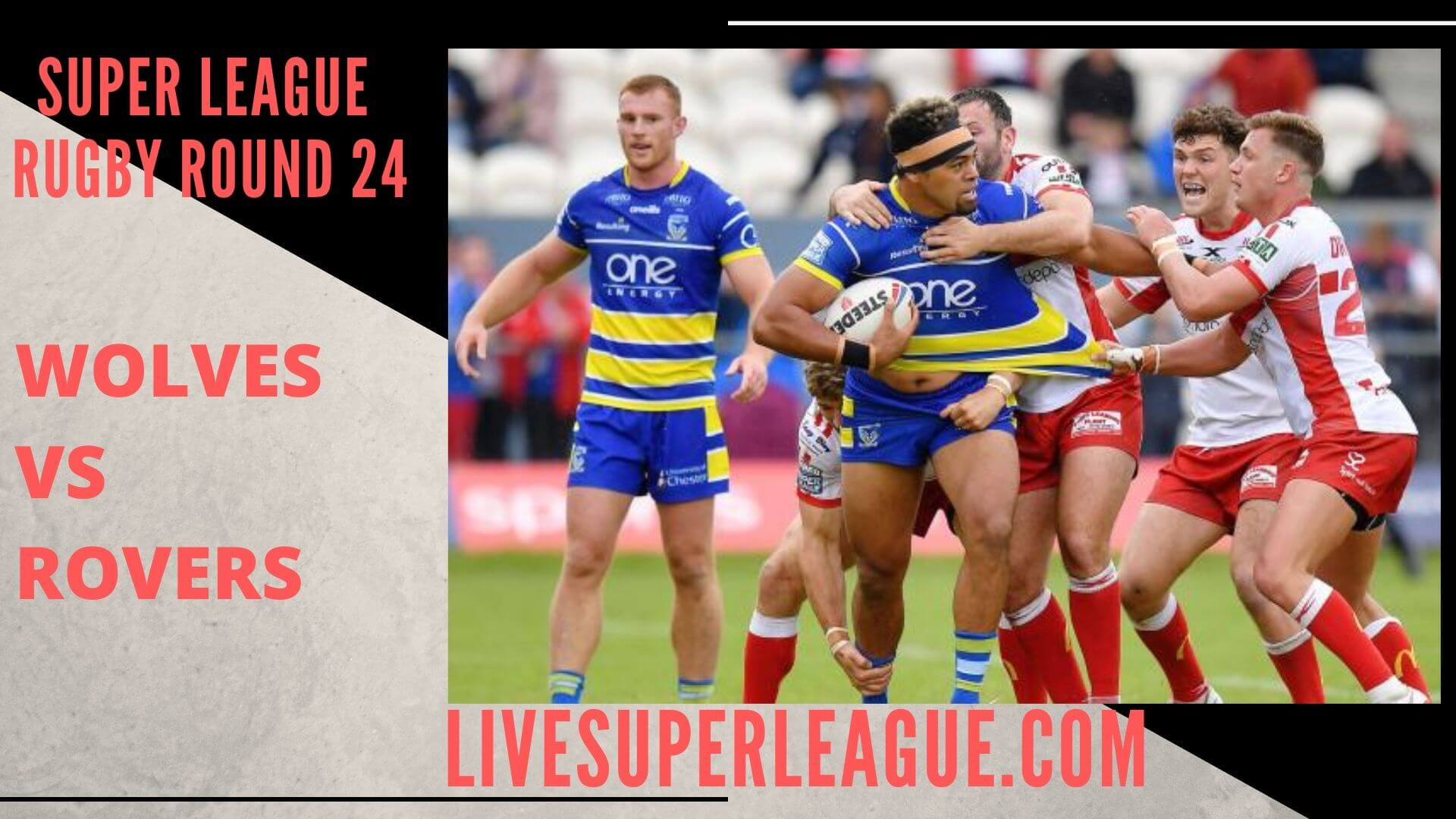 Warrington Wolves Vs Hull Kingston Rovers Live Stream | Round 24: Full Match Replay
