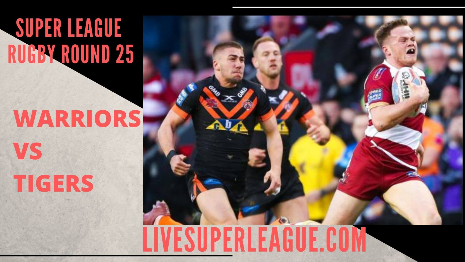Wigan Warriors Vs Castleford Tigers Live Stream | Round 25: Full Match Replay
