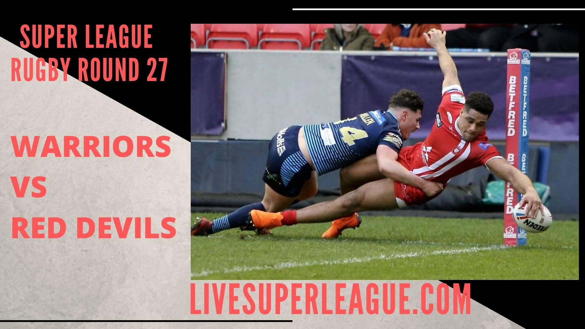 Wigan Warriors Vs Salford Red Devils Live Stream | Round 27: Full Match Replay