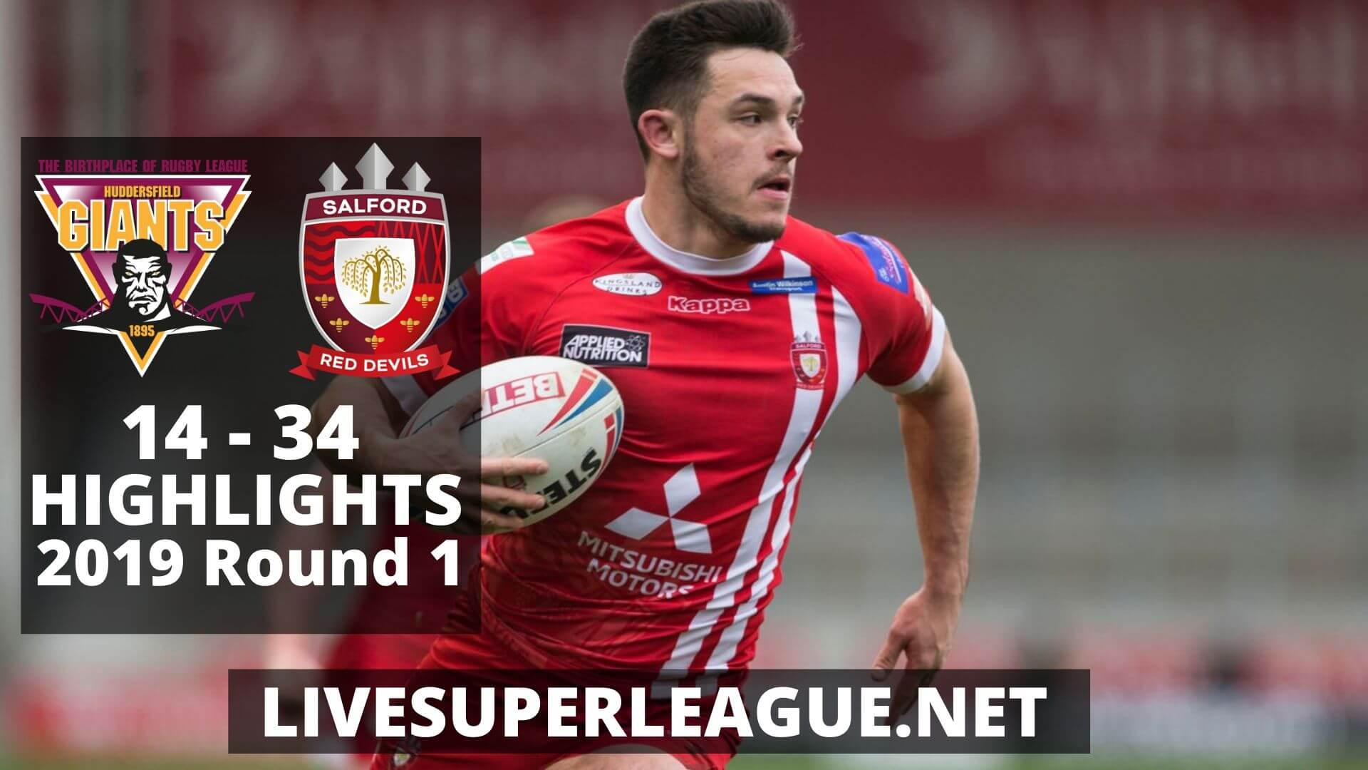 Huddersfield Giants Vs Salford Red Devils Highlights 2019 Round 1