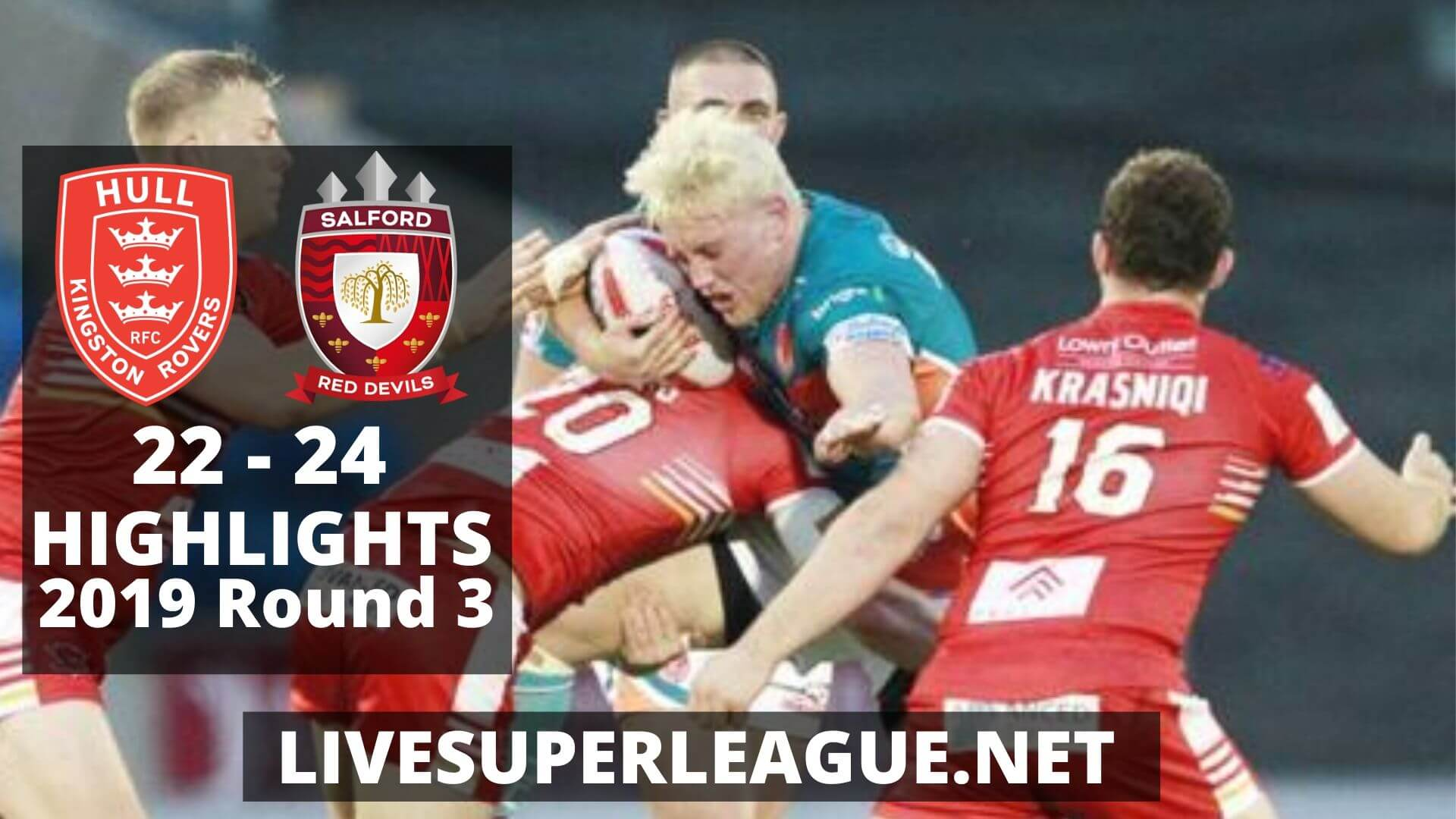 Hull Kingston Rovers Vs Salford Red Devils Highlights 2019 Round 3