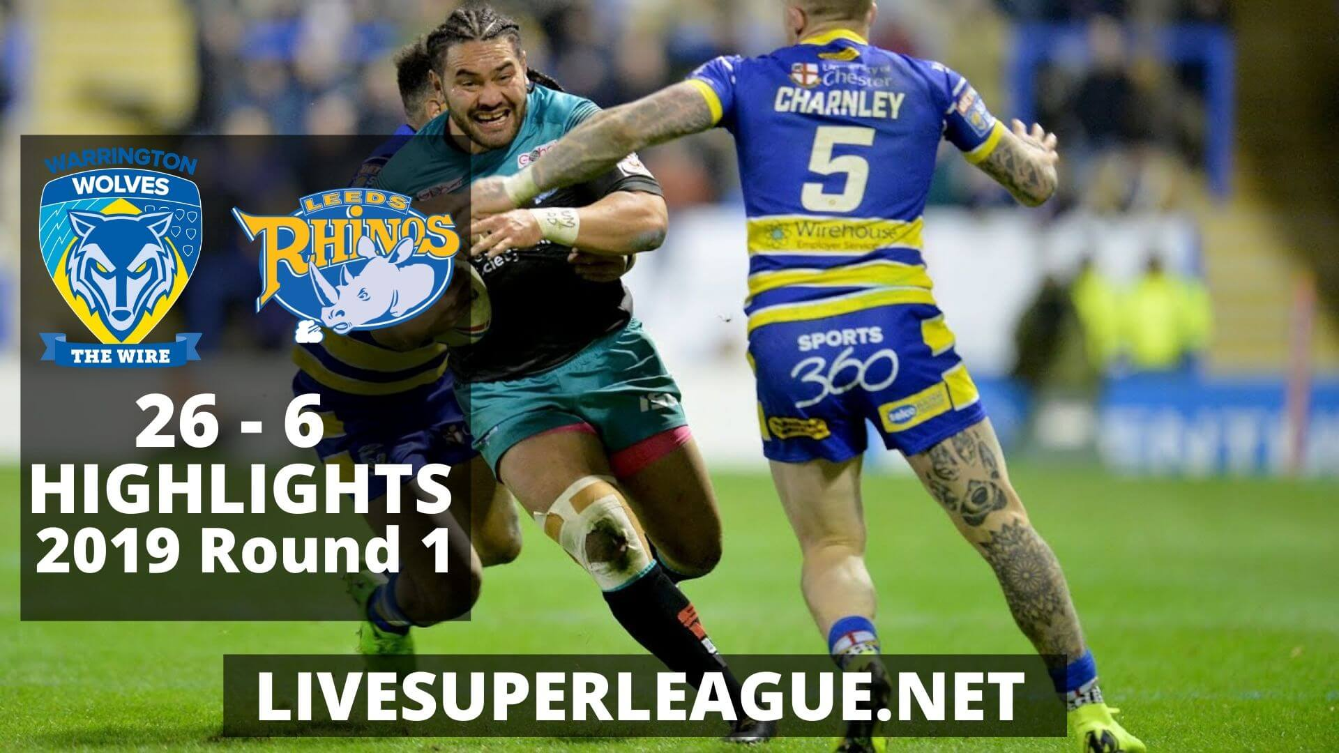 Warrington Wolves Vs Leeds Rhinos Highlights 2019 Round 1