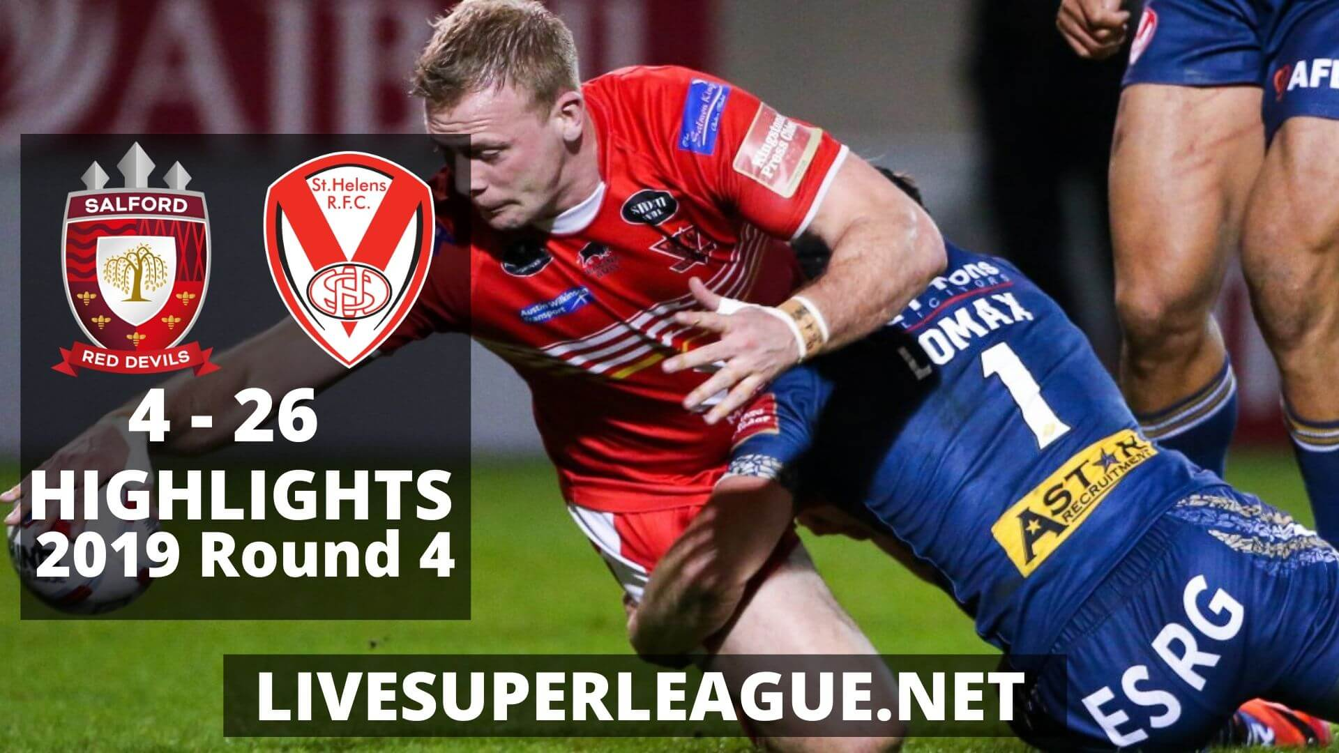 Salford Red Devils Vs St Helens Highlights 2019 Round 4