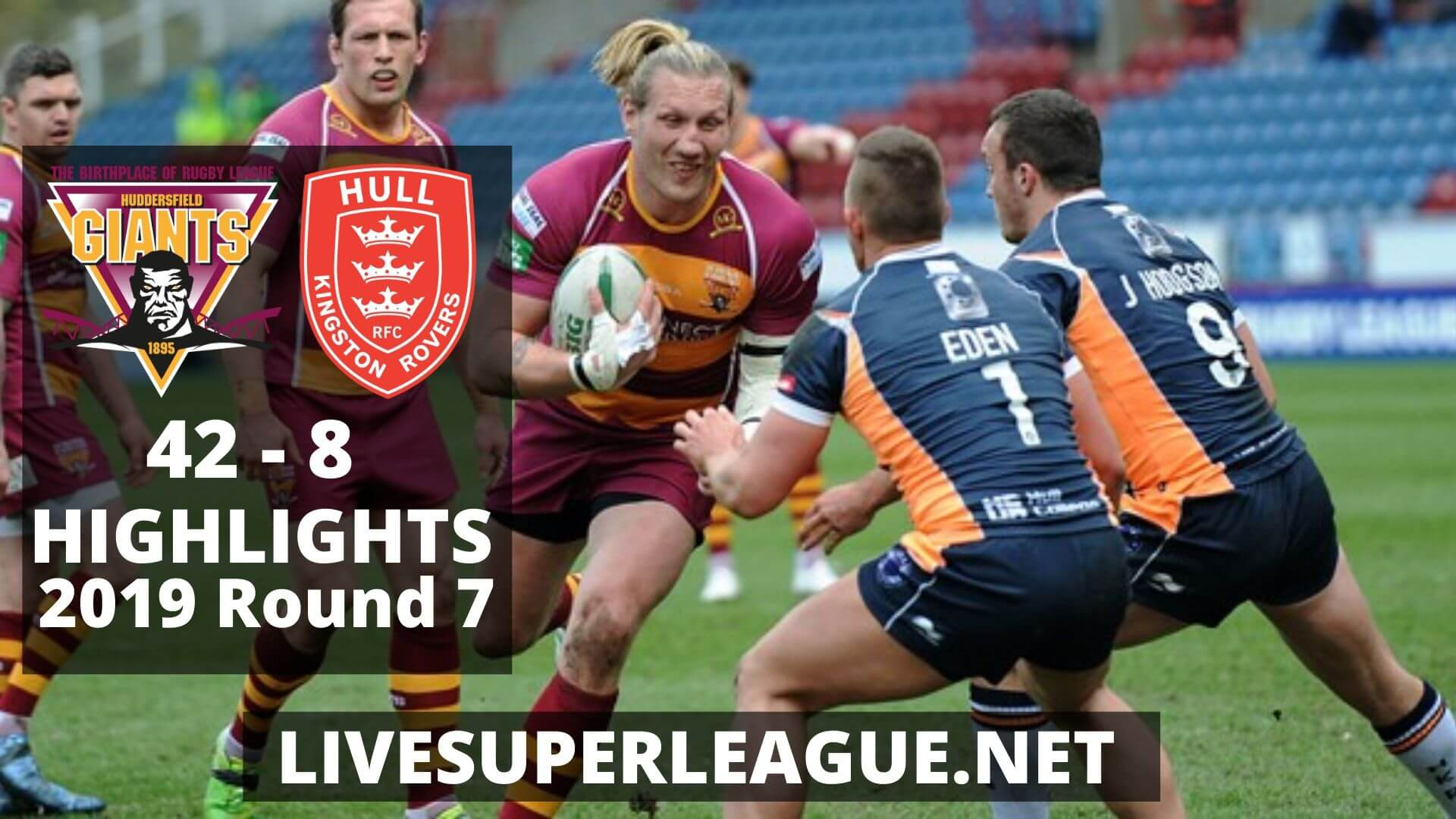 Huddersfield Giants vs Hull Kingston Rovers Highlights 2019 Round 7