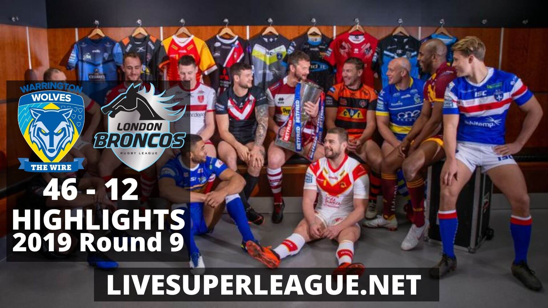 Warrington Wolves vs London Broncos Highlights 2019 Round 9