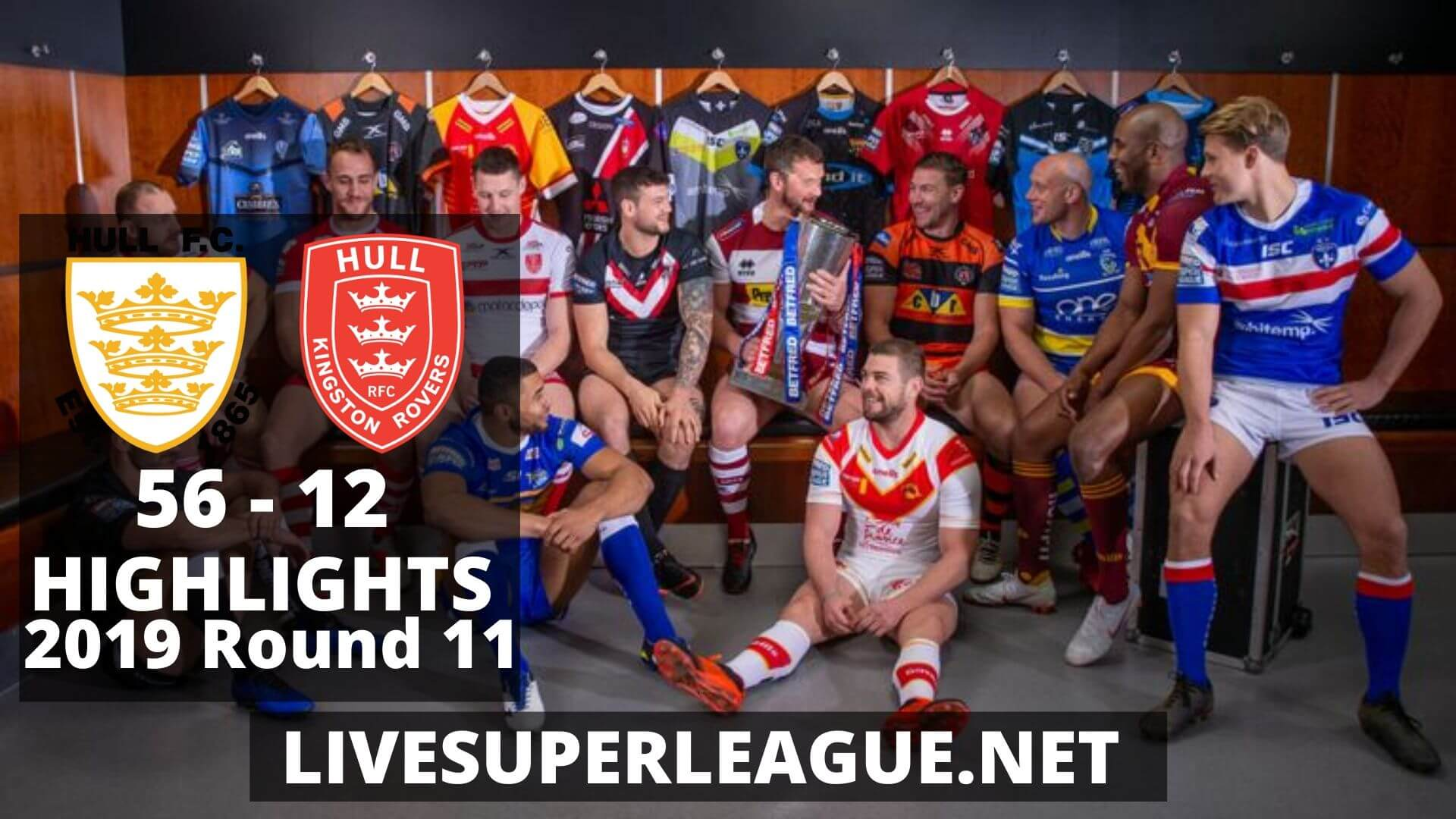 Hull F.C Vs Hull Kingston Rovers Highlights 2019 Round 11