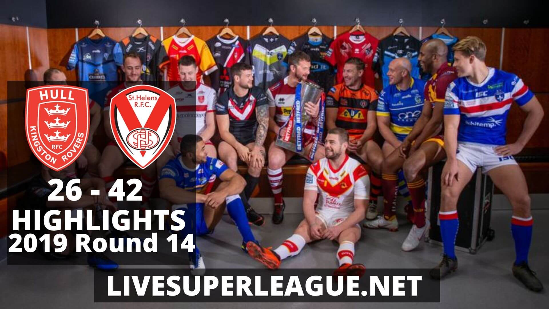 Hull Kingston Rovers Vs St Helens Highlights 2019 Round 14
