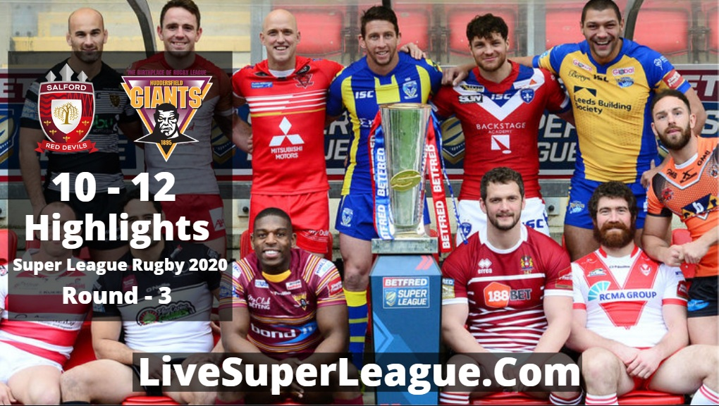 Salford VS Huddersfield Super League Rugby Highlights 2020 Rd3