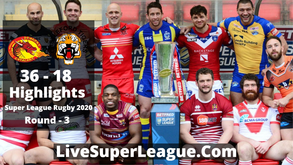 Catalans VS Castleford Super League Rugby Highlights 2020