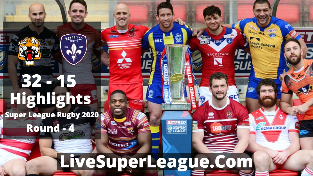 Castleford VS Wakefield Super League Rugby Highlights 2020 Rd4