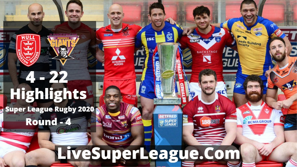 Hull K R VS Huddersfield Super League Rugby Highlights 2020 Rd4