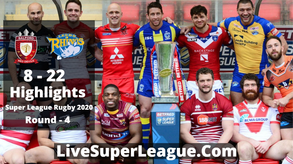 Salford VS Leeds Super League Rugby Highlights 2020 Rd4
