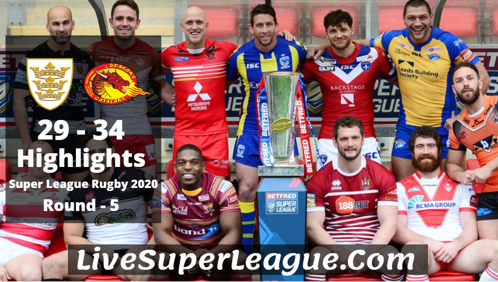 Hull FC VS Catalans Super League Rugby Highlights 2020 Rd5