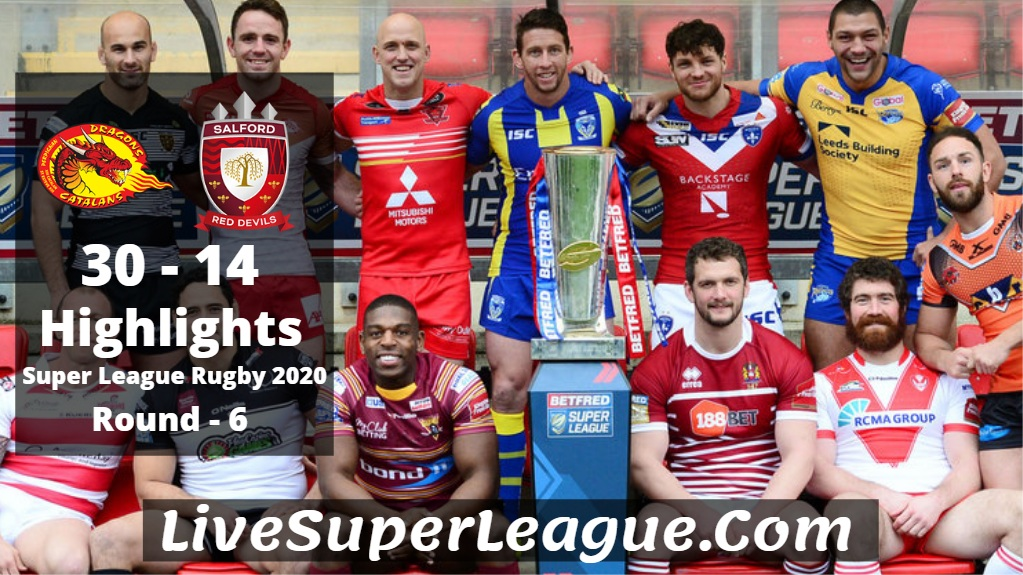 Catalans VS Salford Super League Rugby Highlights 2020 Rd6