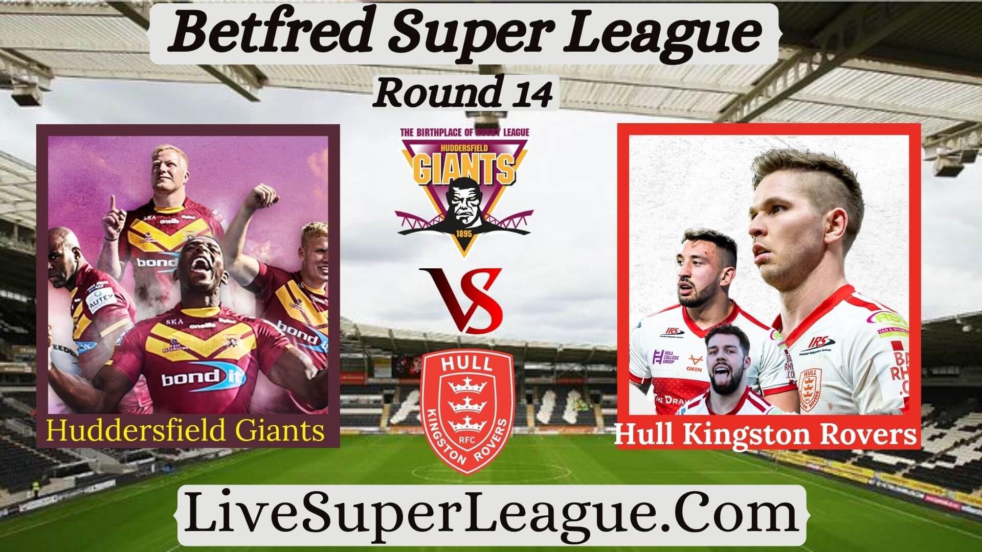 Huddersfield Giants Vs Hull Kingston Rovers Rd 14 Live Stream 2020 | Full Match Replay