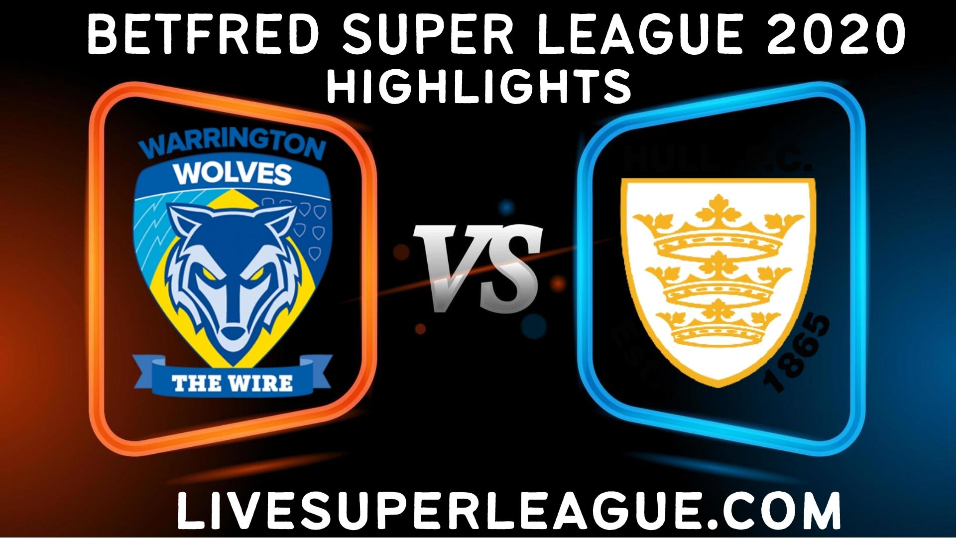 Warrington Wolves vs Hull FC Highlights 2020