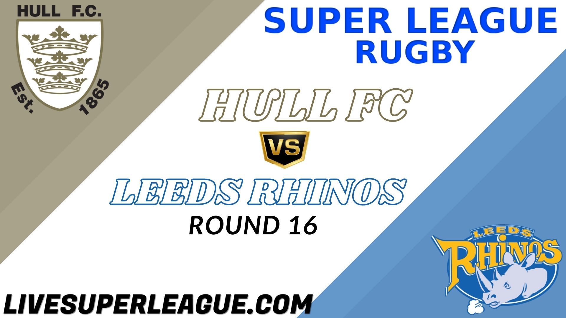 Hull FC Vs Leeds Rhinos RD 16 Live Stream 2021 | Full Match Replay