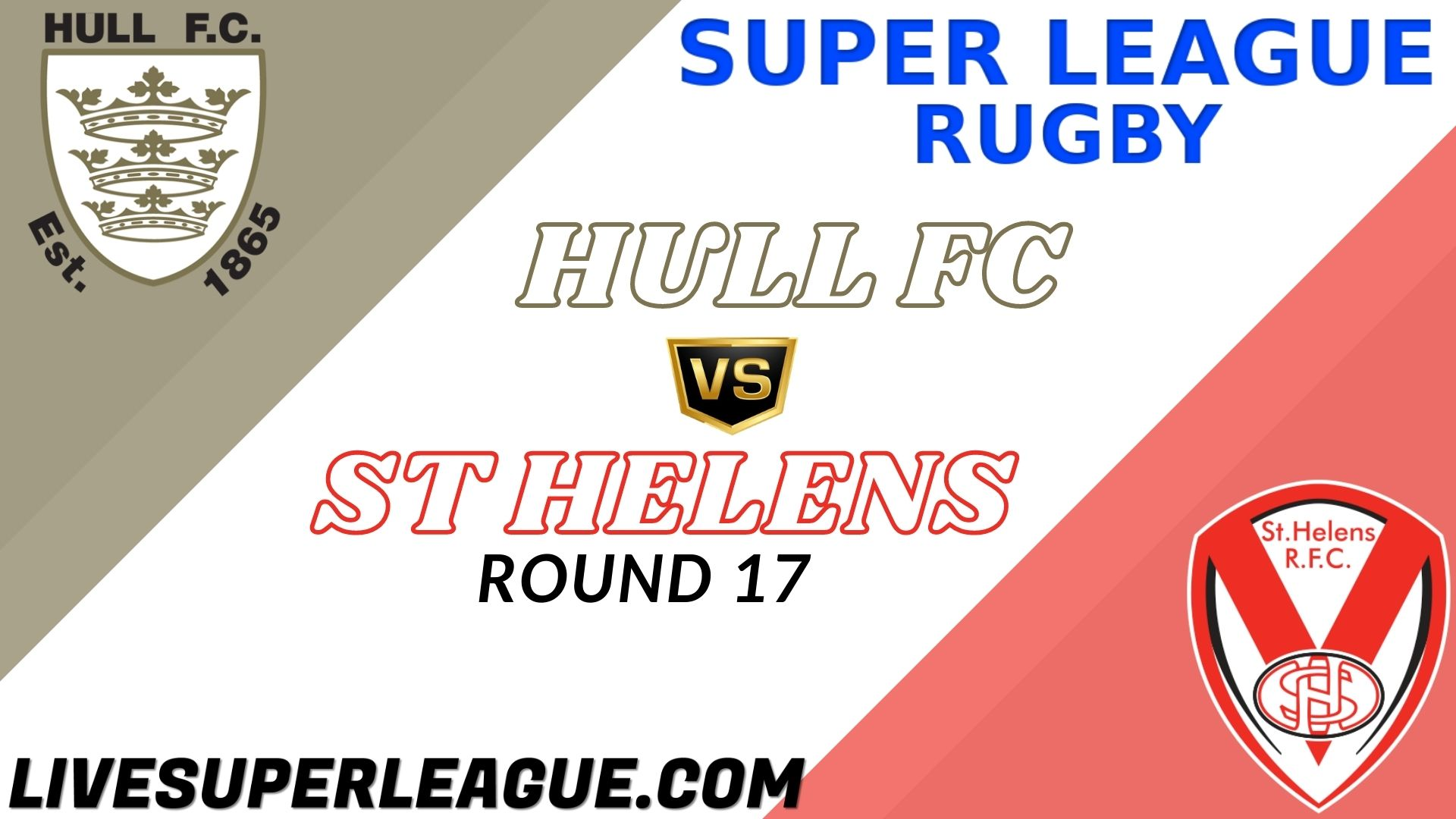Hull FC Vs St Helens RD 17 Live Stream 2021 | Full Match Replay